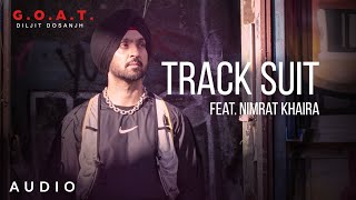 Latest Punjabi Video Track Suit - Diljit Dosanjh - Nimrat Khaira Download