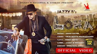 Latest Punjabi Video Loha - Jazzy B Download