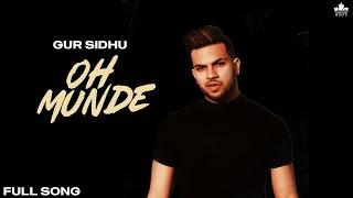 Latest Punjabi Video Oh Munde  - Gur Sidhu Download