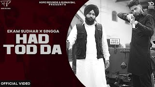 Latest Punjabi Video Hadd Tod Da - Ekam Ft Singga Download
