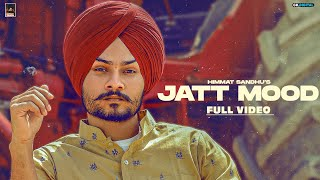 Jatt Mood - Himmat Sandhu