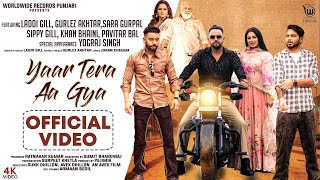 Latest Punjabi Video Yaar Tera Aa Gya - Laddi Gill - Gurlez Akhtar Download