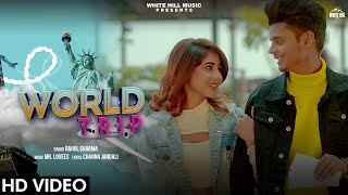 World Trip - Rahul Sharma