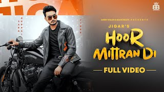Latest Punjabi Video Hoor Mittra Di - Jigar - Amrit Maan Download