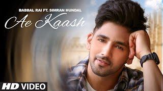 Ae Kaash – Babbal Rai