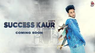 Success Kaur – R Nait