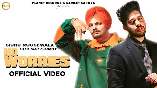 No Worries - Sidhu Moose Wala Raja - Game Changerz