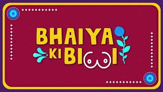 Bhaiya Ki Biwi 2020 KOOKU Web Series
