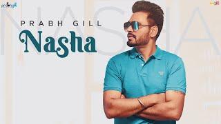 Latest Punjabi Video Nasha - Prabh Gill Download