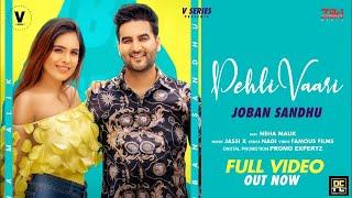 Latest Punjabi Video Pehli Vaari - Joban Sandhu Download