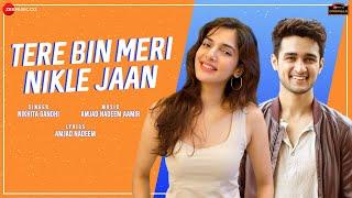 Download Video: Tere Bin Meri Nikle Jaan Nikhita Gandhi