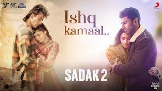 Download Video: Ishq Kamaal Javed Ali Sadak 2
