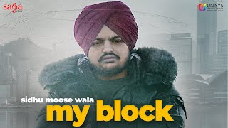 Latest Punjabi Video My Block - Sidhu Moose Wala Download