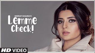 Lemme Check - Nimrat Khaira
