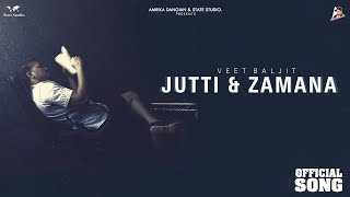 Jutti Zamana – Veet Baljit