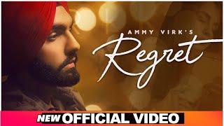 Latest Punjabi Video Regret - Ammy Virk Download