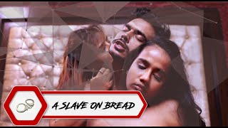 A SLAVE ON BREAD 2020 Fliz Movies Web Series