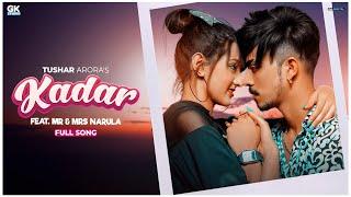 Kadar - Tushar Arora - Mrs Narula