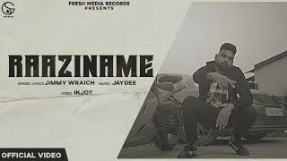 Latest Punjabi Video Raaziname - Jimmy Wraich Download