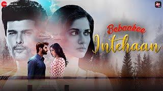 Download Video: Intehaan Gaurav Guleria Bebaakee