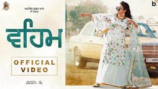 Latest Punjabi Video Veham - Anmol Gagan Maan Download