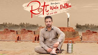Latest Punjabi Video Roti Wala Dabba - Sheera Jasvir Download