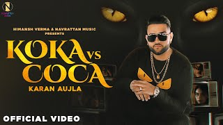 Latest Punjabi Video Koka Vs Coca - Karan Aujla Download