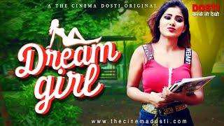 DREAM GIRL DOSTI ORIGINAL 2020 Web Series