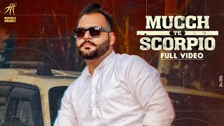 Latest Punjabi Video Mucch Te Scorpio - Soni Download