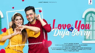 Love You Te Duja Sorry – Ayush Talniya