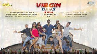 VIRGIN DAYS Season 02 Jollu APP 2020 Web Series