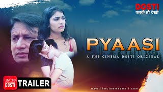 Download Video: PYAASI 2020 Cinema Dosti Web Series