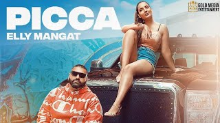 Latest Punjabi Video Picca - Elly Mangat Download