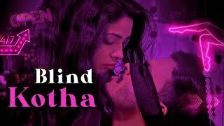Download Video: Blind Kotha 2020 KOOKU App Web Series
