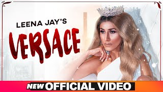 Latest Punjabi Video Versace - Leena Jay Download