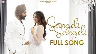 Latest Punjabi Video Sangdi Sangdi - Tarsem Jassar - Nimrat Khaira Download