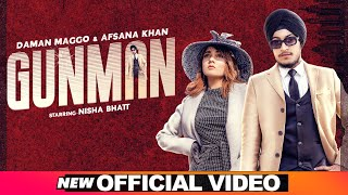 Latest Punjabi Video Gunman - Daman Maggo - Afsana Khan Download