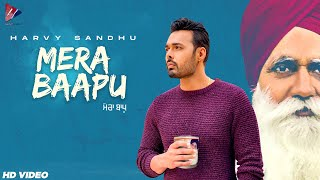 Latest Punjabi Video Mera Baapu - Harvy Sandhu Download