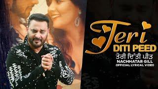Download Video: Teri Diti Peed – Nachhatar Gill
