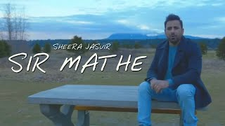 Sir Mathe - Sheera Jasvir
