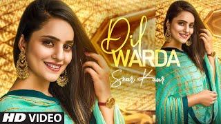 Latest Punjabi Video Dil Warda - Swar Kaur Download