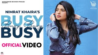 Latest Punjabi Video Busy Busy - Nimrat Khaira Download