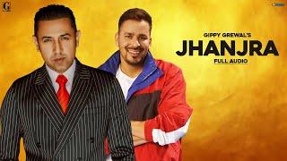Jhanjra - Gippy Grewal