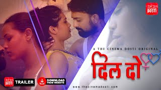 DIL-DO 2020 Cine Cinema Dosti ORIGINAL Web Series