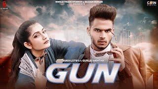 Latest Punjabi Video Gun - Sukh Lotey Ft Gurlez Akhtar Download