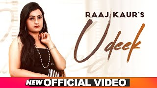Latest Punjabi Video Udeek - Raaz Kaur Download