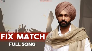 Fix Match – Tarsem Jassar