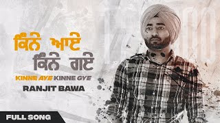 Latest Punjabi Video Kinne Aye Kinne Gye - Ranjit Bawa Download