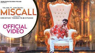 Miscall – Talab Ft Kalikaal