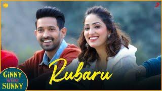 Rubaru – Kamal Khan – Ginny Weds Sunny